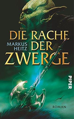 Buchseite und Rezensionen zu 'Die Rache der Zwerge: Roman (Die Zwerge, Band 3)' von Markus Heitz