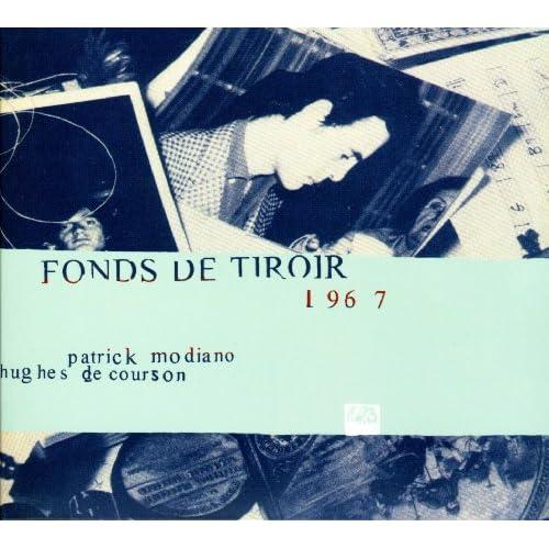 fonds de tiroir 1967 von patrick modiano hughes de courson bei amazon music. Black Bedroom Furniture Sets. Home Design Ideas