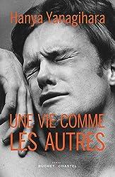 Une vie comme les autres (Littérature étrangère) (French Edition)
