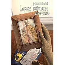 Love Match: Volume 2 (2010-2012)