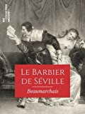 Le Barbier de Séville (Classiques) - Format Kindle - 9782346135172 - 2,99 €