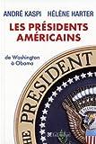 Les présidents américains - De Washington à Obama