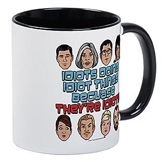 CafePress - Archer Idiots Mug - Unique Coffee Mug, Coffee Cup, Tea Cup