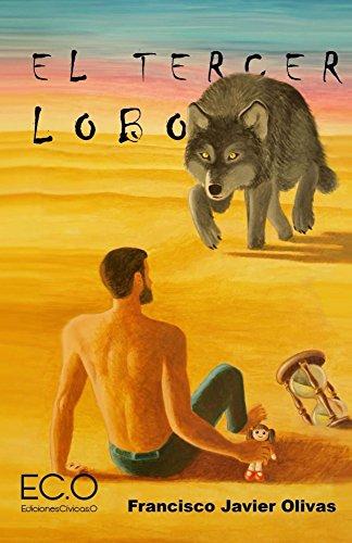 El tercer lobo (Spanish Edition)