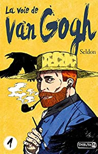 La voie de Van Gogh Edition simple Tome 1