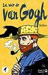 La voie de Van Gogh, tome 1 par Seldon