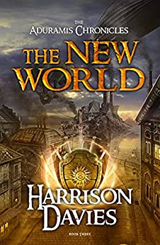 The New World: (The Aduramis Chronicles - Book 3) (Er'ath) by [Davies, Harrison]