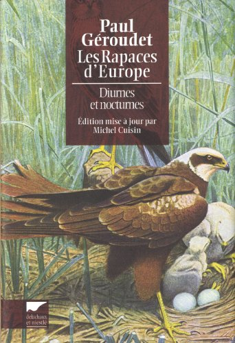 Les Rapaces d'Europe diurnes et nocturnes