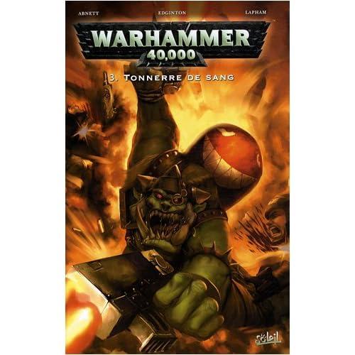 Warhammer 40.000, Tome 3 : Tonnerre de sang