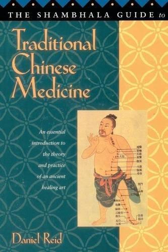 Shambhala Guide to Traditional Chinese Medicine by Daniel P. Reid (1996-04-30)