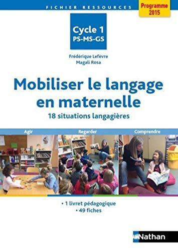 Mobiliser le langage en maternelle