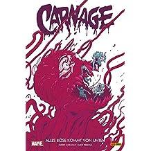 Carnage: Bd. 3: Alles Böse kommt von unten