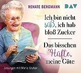 Ich bin nicht süß, ich hab bloß Zucker / Das bisschen Hüfte, meine Güte: Lesungen mit Marie Gruber (6 CDs)