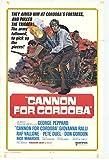 Cannon for Cordoba Movie Poster (27,94 x 43,18 cm)