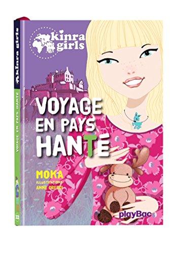 Kinra Girls : Voyage en pays hanté - Tome 12 par Moka