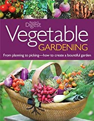 Vegetable Gardening: From Planting to Picking - The Complete Guide to Creating aBountiful Garden by Fern Marshall Bradley (2006-02-16)
