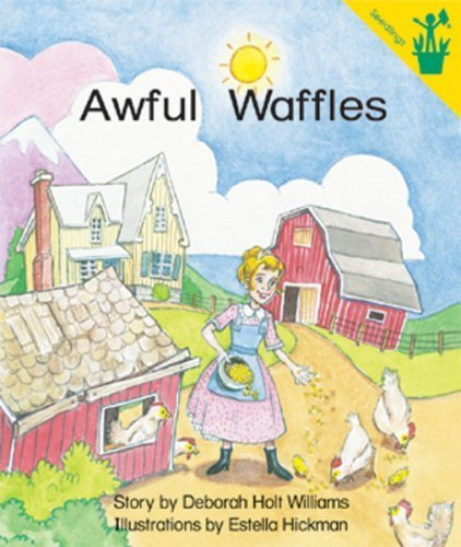 Early Reader: Awful Waffles by Deborah Holt Williams (1998-01-01)