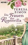 Die Frauen der Rosenvilla: Roman (German Edition)