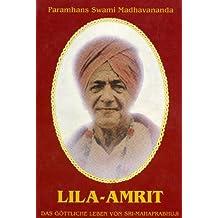 Lila Amrit - Das göttliche Leben von Sri Mahaprabhuji