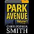 Park Avenue: Volume Un (Version française) (5ème Avenue t. 6)