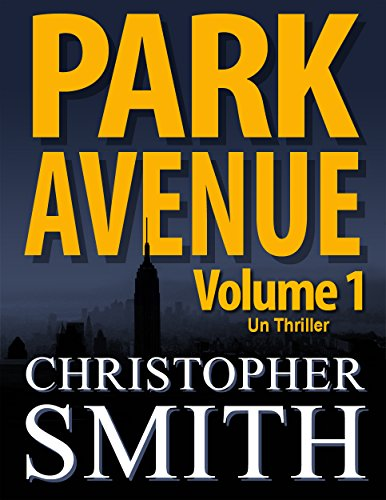 park-avenue-volume-un-version-francaise-5eme-avenue-series-t-6-french-edition