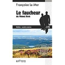 Le Faucheur du Menez Hom: Un roman policier dans la Cornouaille (Enquêtes en série t. 3)