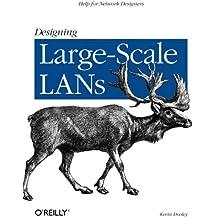 Designing Large–Scale LANs