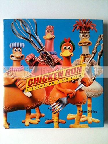 Chicken Run : l'éclosion d'un film
