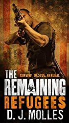Refugees (The Remaining) by D.J. Molles (2014-07-29)
