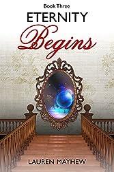 ETERNITY BEGINS (Liliana Book 3)