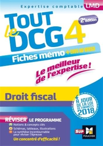 Tout le DCG 4 - Droit fiscal - Entrainement et rvision - 2me dition