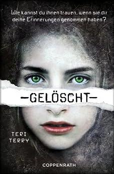 Gelöscht: Dystopie-Trilogie Band 1