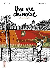 Une vie chinoise Edition simple Tome 1