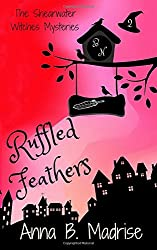Ruffled Feathers: Volume 2 (The Shearwater Mysteries)