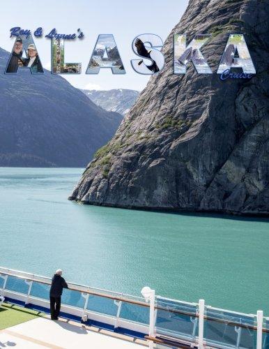 roy-lynnes-alaska-cruise-a-photo-journey-through-our-alaska-cruise