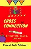 Cross Connection: of Culture, Clan & Cuisine