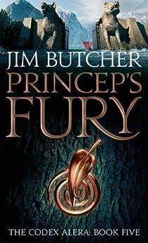 Princeps' Fury: The Codex Alera: Book Five
