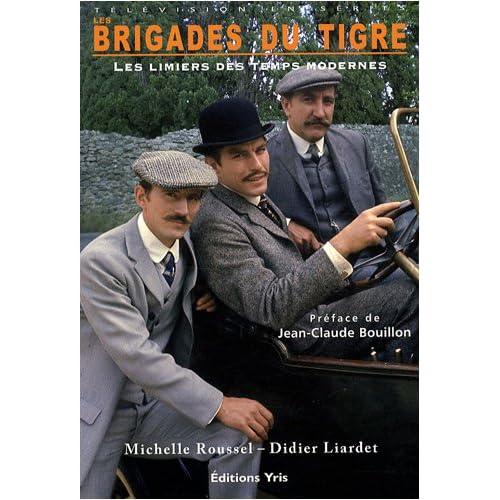 Les Brigades du Tigre : Les limiers des temps modernes