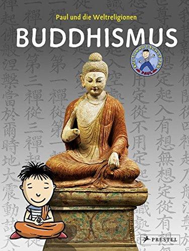 Paul und die Weltreligionen: Buddhismus