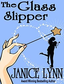 The Glass Slipper (English Edition) von [Lynn, Janice]