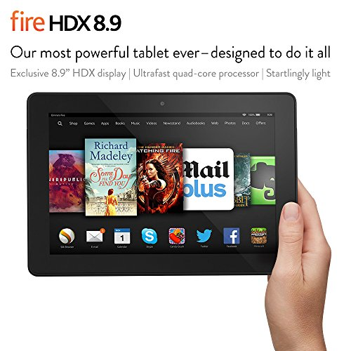 Affordable Fire HDX 8.9, 8.9″ HDX Display, Wi-Fi, 32 GB – Includes Special Offers on Line