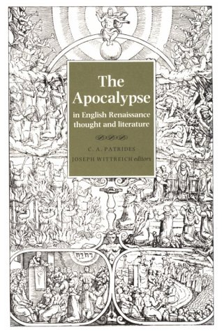 The Apocalypse in English Renaissance Thought and Literature