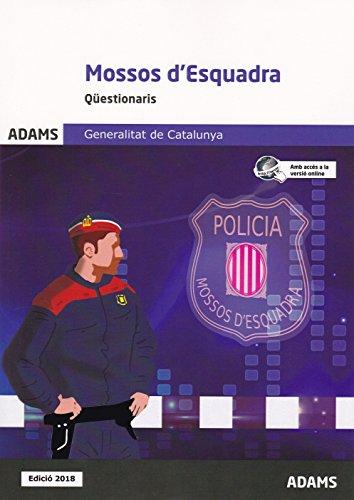 Qüestionaris Mossos d'Esquadra Generalitat de Catalunya