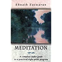 Meditation: A Complete Guide to a Practical Eight-Point Program (2 Cassettes)
