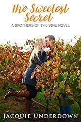 The Sweetest Secret (Brothers of the Vine)