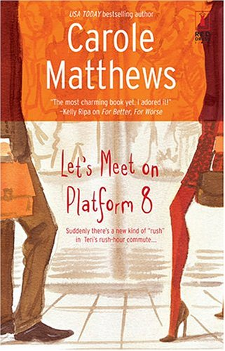 Let's Meet On Platform 8 (Red Dress Ink Novels)