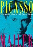 Picasso, Portrait des Künstlers als junger Mann - Norman Mailer