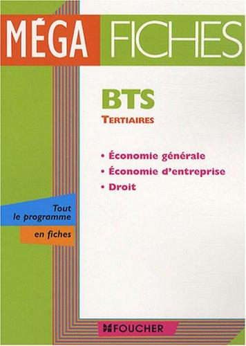 BTS Tertiaires : Economie générale, Economie d'entreprise, Droit (Ancienne Edition) par Philippe Farcet