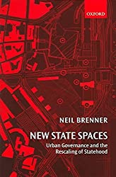 [(New State Spaces : Urban Governance and the Rescaling of Statehood)] [By (author) Neil Brenner] published on (November, 2004)