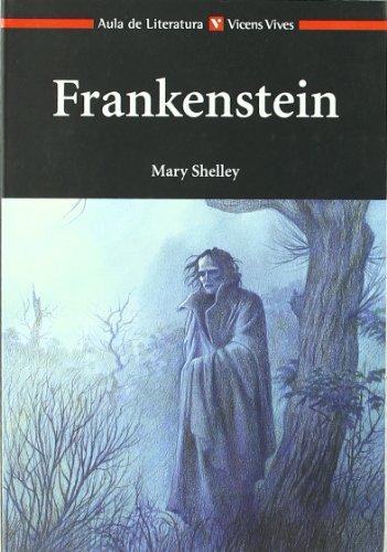 Frankestein: 5 (Aula De Literatura) por Mary Wollstonecraft Shelley